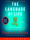 The Language of Life (MP3): DNA and the Revolution in Personalized Medicine